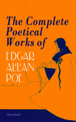 The Complete Poetical Works of Edgar Allan Poe (Illustrated)