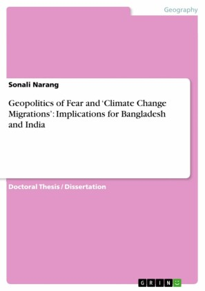 Geopolitics of Fear and 'Climate Change Migrations': Implications for Bangladesh and India