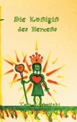 Die Königin des Herzens