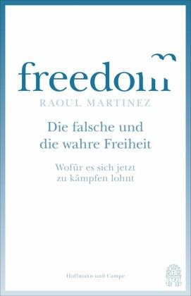 Die falsche und die wahre Freiheit