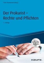 Der Prokurist - Rechte und Pflichten - mit Arbeitshilfen online