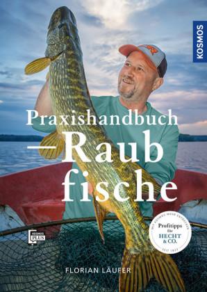 Praxishandbuch Raubfische