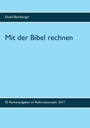 Mit der Bibel rechnen