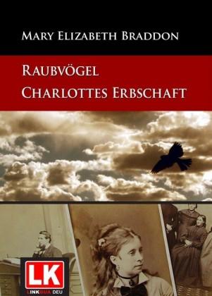 Raubvögel - Charlottes Erbschaft