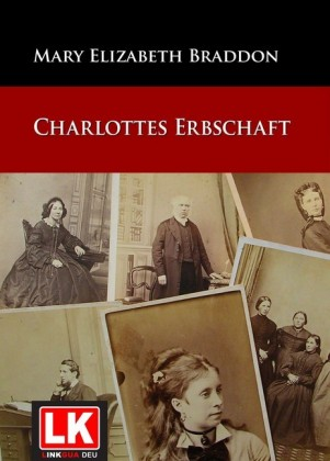 Charlottes Erbschaft