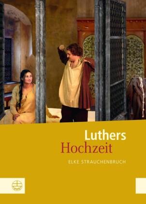 Luthers Hochzeit