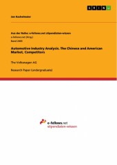 Automotive Industry Analysis. The Chinese and American Market, Competitors