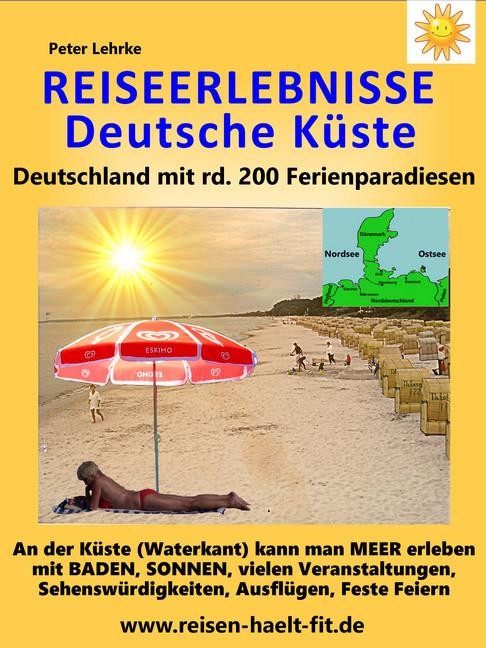 Reiseerlebnisse Deutsche Kuste EBook