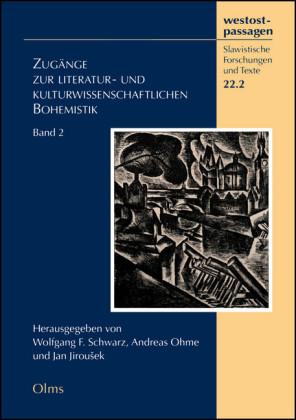 Zugänge zur literatur- und kulturwissenschaftlichen Bohemistik