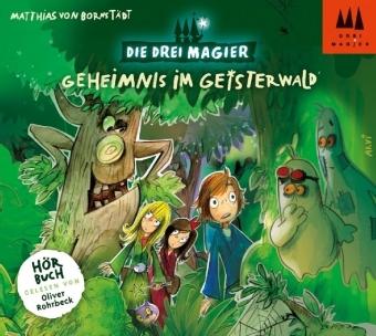 Die Drei Magier - Geheimnis im Geisterwald, 2 Audio-CDs