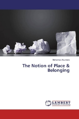 The Notion of Place & Belonging
