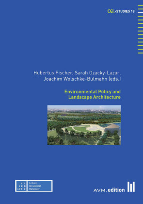 Environmental Policy and Landscape Architecture