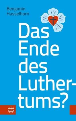 Das Ende des Luthertums?