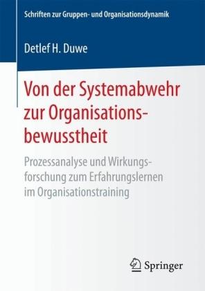 Von der Systemabwehr zur Organisationsbewusstheit
