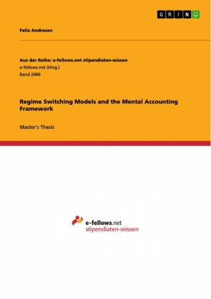 Regime Switching Models and the Mental Accounting Framework