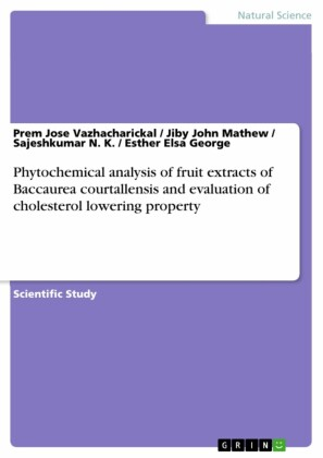 Phytochemical analysis of fruit extracts of Baccaurea courtallensis and evaluation of cholesterol lowering property