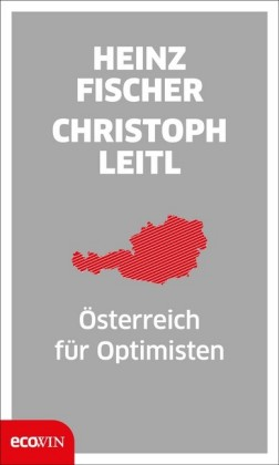 Österreich für Optimisten