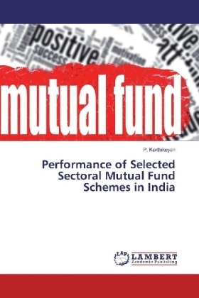 Performance of Selected Sectoral Mutual Fund Schemes in India