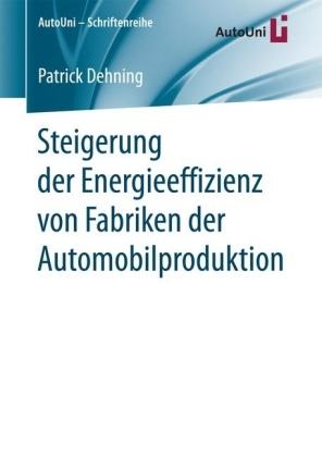 Steigerung der Energieeffizienz von Fabriken der Automobilproduktion