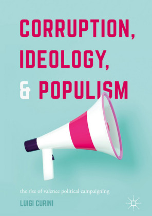Corruption, Ideology, and Populism
