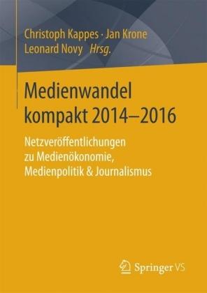 Medienwandel kompakt 2014-2016