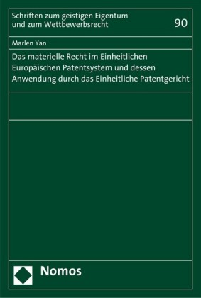 Das materielle Recht im Einheitlichen Europäischen Patentsystem und dessen Anwendung durch das Einheitliche Patentgericht