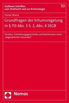 Grundfragen der Irrtumsregelung in 113 Abs. 3 S. 2, Abs. 4 StGB