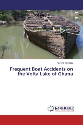 Frequent Boat Accidents on the Volta Lake of Ghana