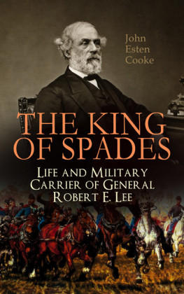 The King of Spades - Life and Military Carrier of General Robert E. Lee