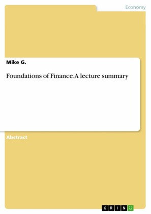 Foundations of Finance. A lecture summary