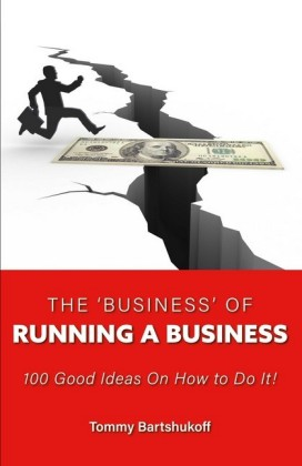 The 'business' of Running a Business