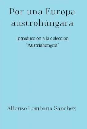 Por una Europa austrohúngara