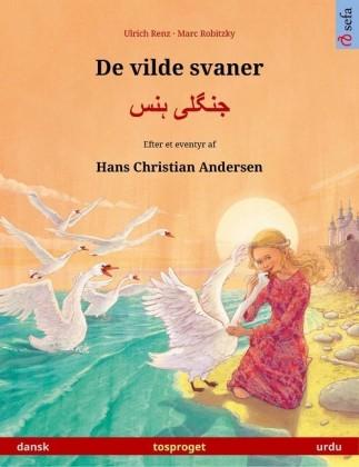 De vilde svaner - ????? ???. Tosproget billedbog genfortalt efter Hans Christian Andersens eventyr (dansk - urdu)