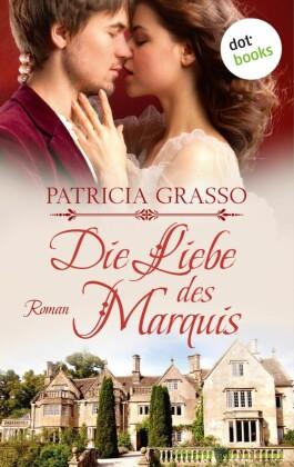 Die Liebe des Marquis - Dukes-Trilogie