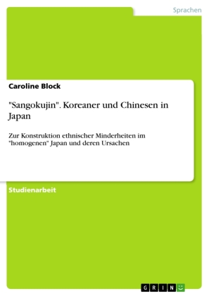 """Sangokujin"". Koreaner und Chinesen in Japan"