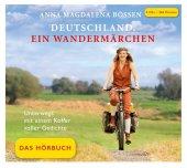 Deutschland. Ein Wandermärchen - Das Hörbuch, 4 Audio-CDs
