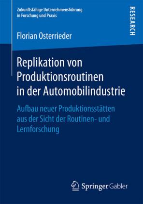 Replikation von Produktionsroutinen in der Automobilindustrie