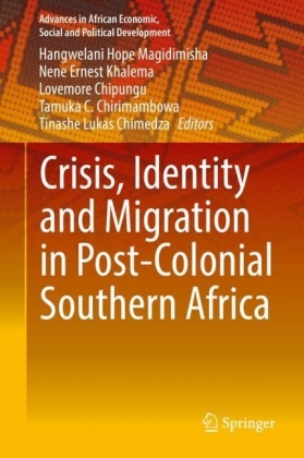 Crisis, Identity and Migration in Post-Colonial Southern Africa