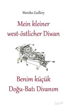 Mein kleiner west-östlicher Diwan