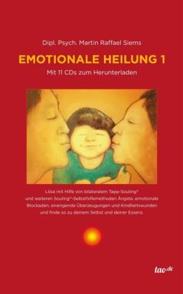 Emotionale Heilung 1