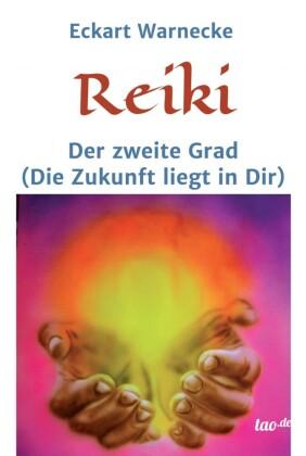 Reiki - Der zweite Grad
