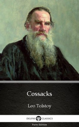 Cossacks by Leo Tolstoy (Illustrated)