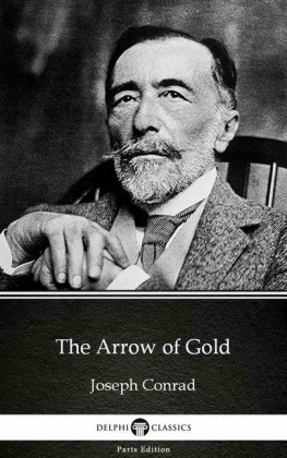The Arrow of Gold by Joseph Conrad (Illustrated)