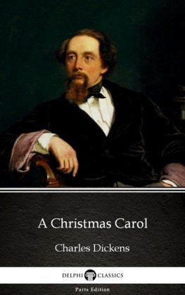 A Christmas Carol by Charles Dickens (Illustrated)