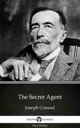 The Secret Agent by Joseph Conrad (Illustrated)