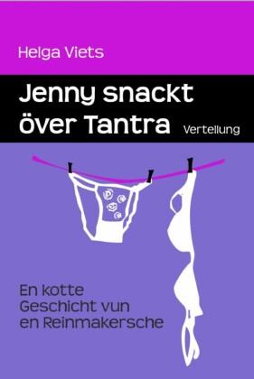 Jenny snackt över Tantra