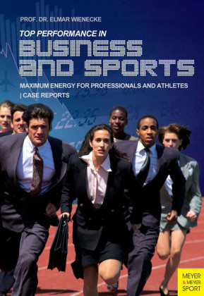Top Performance in Business and Sports