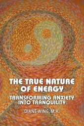 The True Nature of Energy