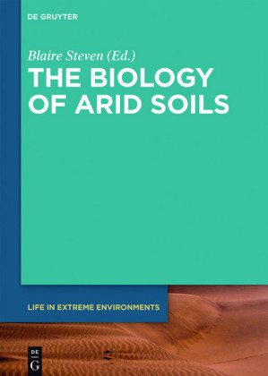 The Biology of Arid Soils
