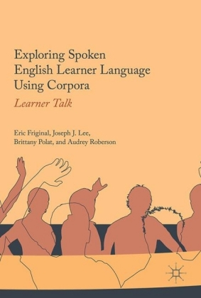 Exploring Spoken English Learner Language Using Corpora